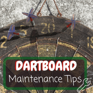 Dartboard Maintenance Tips