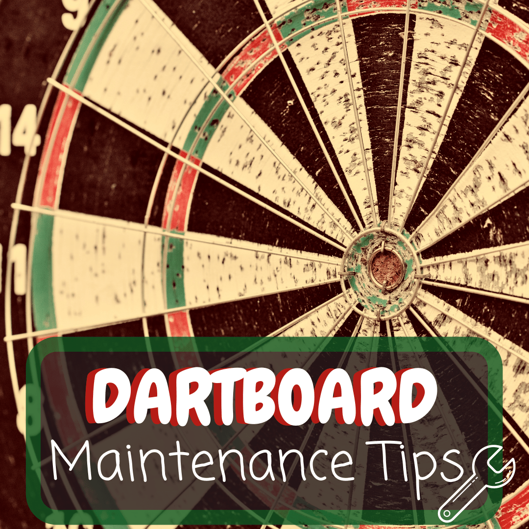 Dartboard Maintenance Tips
