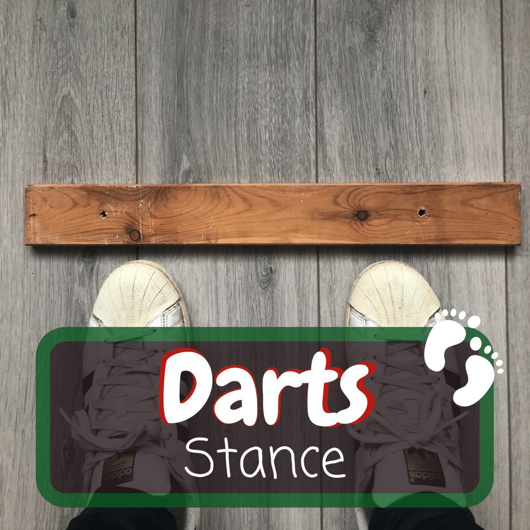 Dart Stance